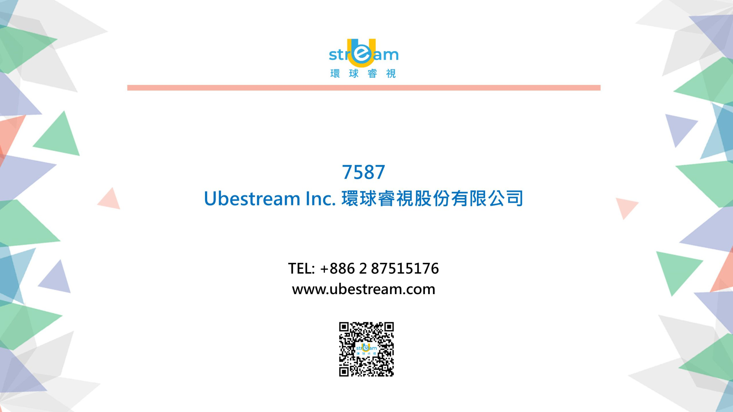 Ubestream is listing on the startup board in Taipei Exchange in Taiwan (7587).